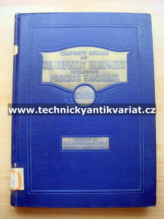Composite Catalog of Oil Refinery Equipment 1934-1935