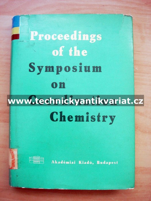 Proceeding of the Symposium on Coordination Chemistry