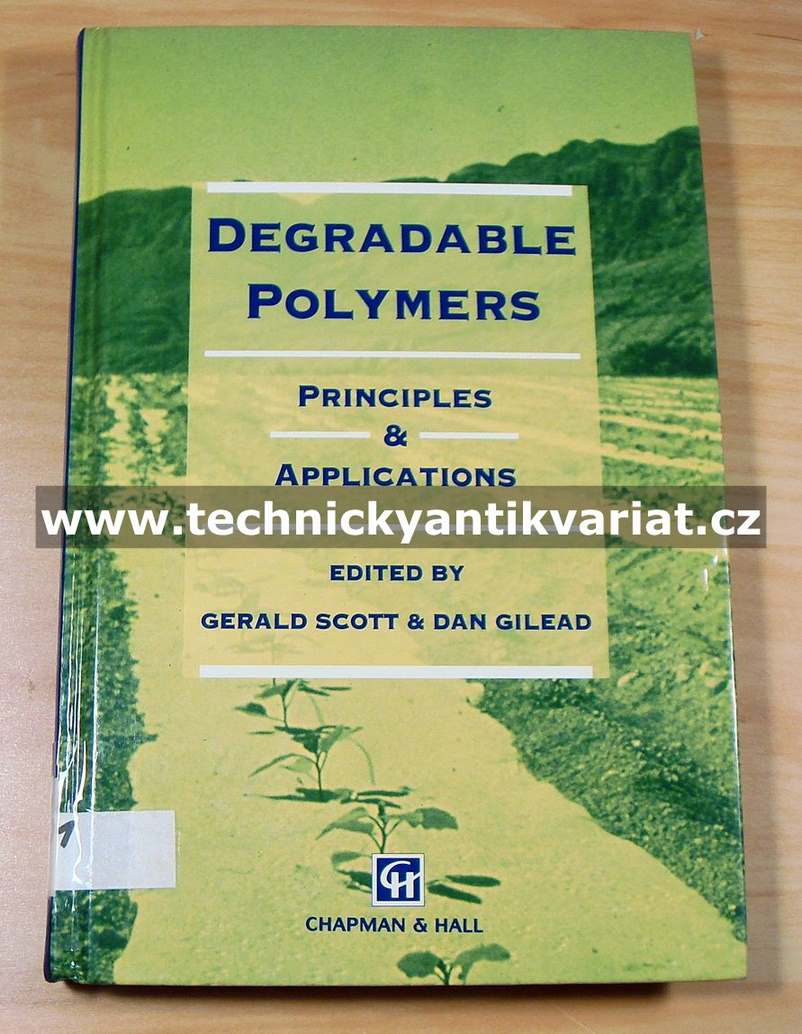 Degradable polymers