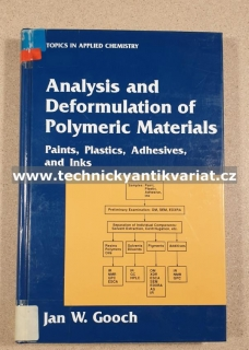 Analysis and Deformulation of Polymeric Materials - Jan W. Gooch (1997)